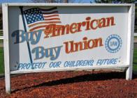 Buy American, Buy Union!